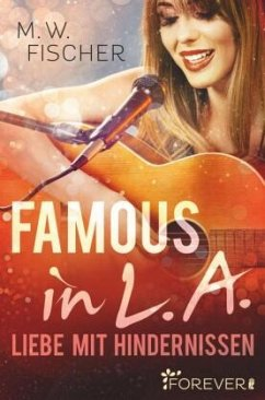 Famous in L.A. - Fischer, M. W.