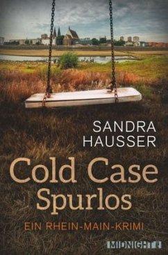 Cold Case - Spurlos / Rhein-Main-Krimi Bd.2 - Hausser, Sandra