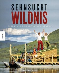 Sehnsucht Wildnis - Goldstein, Mario; Goldstein, Ramona