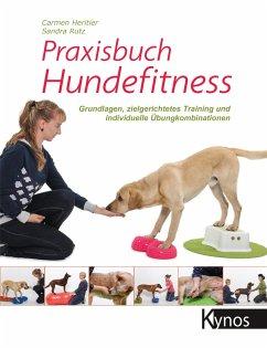 Praxisbuch Hundefitness - Heritier, Carmen; Rutz, Sandra