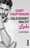 Gelegenheit macht Liebe (eBook, ePUB)