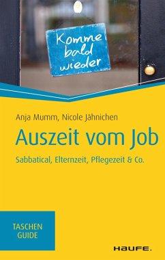 Auszeit vom Job (eBook, ePUB) - Mumm, Anja; Jähnichen, Nicole