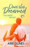 Once She Dreamed - Für immer verliebt (eBook, ePUB)