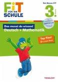 Das musst du wissen! Deutsch + Mathematik 3. Klasse (Mängelexemplar)