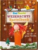 Das bunte Weihnachts-Bastelbuch ... für die ganze Familie (Mängelexemplar)