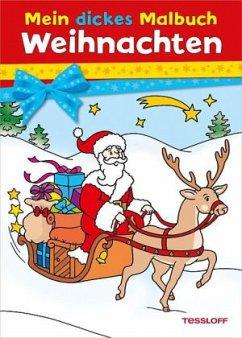 Mein dickes Malbuch Weihnachten (Mängelexemplar)
