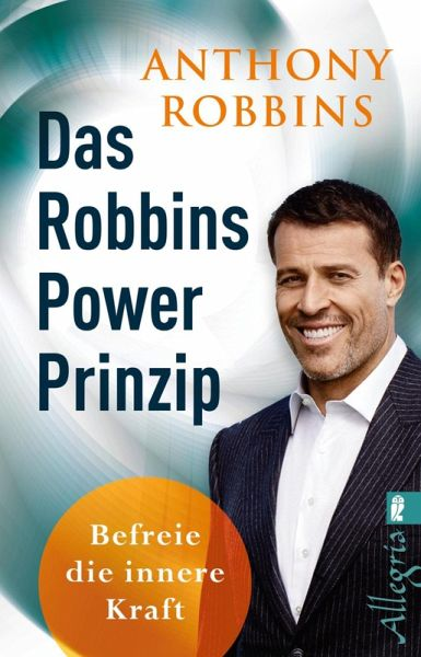 Das Robbins Power Prinzip (eBook, ePUB) - Robbins, Anthony