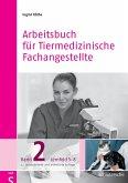 Arbeitsbuch für Tiermedizinische Fachangestellte Bd.2 (eBook, PDF)
