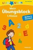 Lernstern: Mein Übungsblock 1. Klasse. Mathe & Deutsch (Mängelexemplar)
