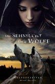 Die Sehnsucht der Wölfe (eBook, ePUB)