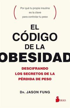 El código de la obesidad (eBook, ePUB) - Fung, Jason