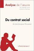 Du contrat social de Jean-Jacques Rousseau (Analyse de l'oeuvre) (eBook, ePUB)