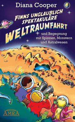 Finns unglaublich spektakuläre Weltraumfahrt (eBook, ePUB) - Cooper, Diana