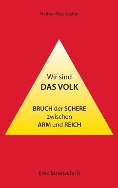 Wir sind das Volk (eBook, ePUB) - Neubacher, Helmar