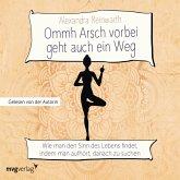 Ommh Arsch vorbei geht auch ein Weg (MP3-Download)