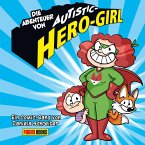 Die Abenteuer von Autistic-Hero-Girl (eBook, PDF)