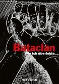 Mon Bataclan - Wie ich überlebte (eBook, PDF)