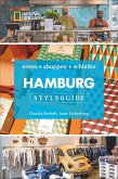 Styleguide Hamburg: Die Stadt erleben mit dem Hamburg-Reiseführer zu Essen, Ausgehen und Mode. Highlights in Hamburg für den perfekten Urlaub für Genießer mit National Geographic.