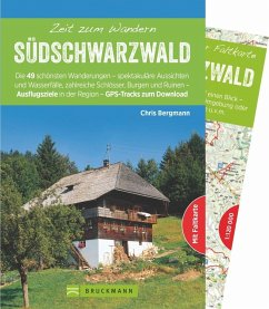 Zeit zum Wandern Südschwarzwald - Bergmann, Chris