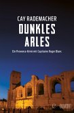 Dunkles Arles / Capitaine Roger Blanc Bd.5 (eBook, ePUB)
