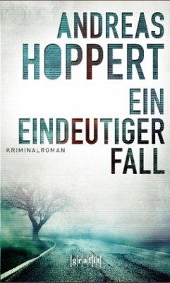 Ein eindeutiger Fall - Hoppert, Andreas