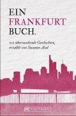 101 Dinge, die Sie über Frankfurt wissen müssen