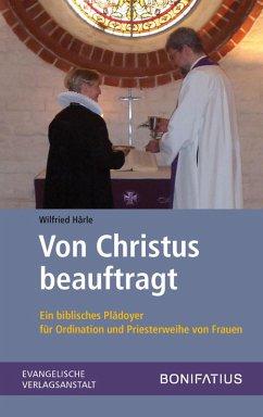 Von Christus beauftragt (eBook, PDF) - Härle, Wilfried