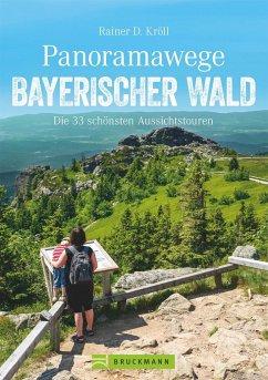 Panoramawege Bayerischer Wald