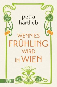 Wenn es Frühling wird in Wien (eBook, ePUB) - Hartlieb, Petra