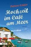 Hochzeit im Café am Meer / Café am Meer Bd.3
