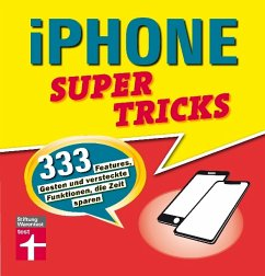 iPhone Supertricks - Wiesend, Stephan