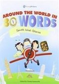 Around the World in 80 Words (7-11) South West Stories