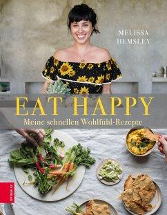 Eat Happy - Hemsley, Melissa