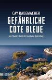 Gefährliche Côte Bleue / Capitaine Roger Blanc ermittelt Bd.4
