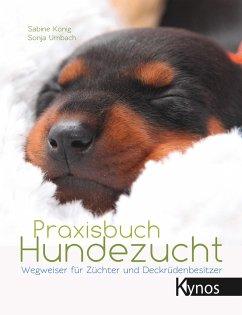 Praxisbuch Hundezucht - König, Sabine; Umbach, Sonja