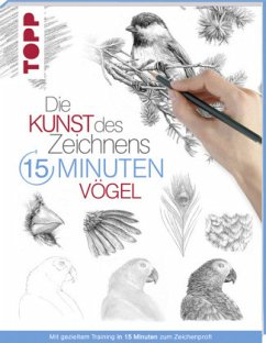 Die Kunst des Zeichnens 15 Minuten - Vögel - frechverlag