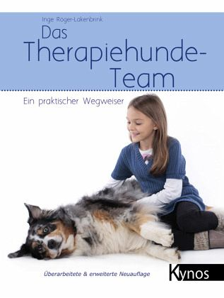 Das Therapiehunde-Team - Röger-Lakenbrink, Inge