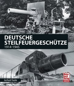 Deutsche Steilfeuergeschütze - Taube, Gerhard