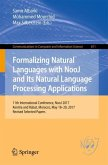 Formalizing Natural Languages with NooJ and Its Natural Language Processing Applications
