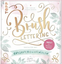 Brush Lettering. Gestalten mit Brushpen und Watercolor by May and Berry - Hiepler, Sue; Reddig, Yasmin
