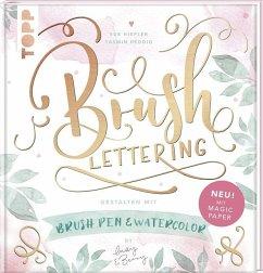 Brush Lettering. Gestalten mit Brushpen und Wat...