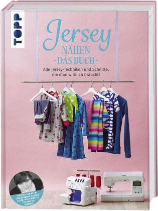 Jersey nähen - Das Buch - Dohmen, Pauline; frechverlag