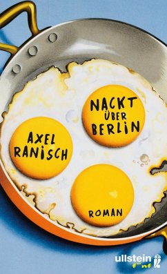 Nackt über Berlin (eBook, ePUB) - Ranisch, Axel