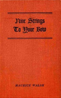Nine Strings to your Bow (eBook, ePUB) - Walsh, Maurice