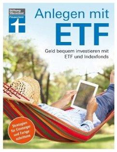 Anlegen mit ETF - Wallstabe-Watermann, Brigitte; Klotz, Antonie; Baur, Gisela; Linder, Hans G.