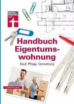 Handbuch Eigentumswohnung - Schaller, Annette; Siepe, Werner; Wieke, Thomas