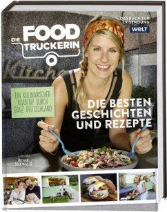 Die Foodtruckerin - Then, Felicitas