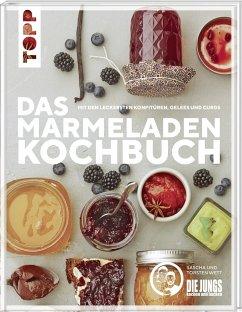 Das Marmeladen-Kochbuch. Mit den leckersten Konfitüren, Gelees und Curds der Blogger von