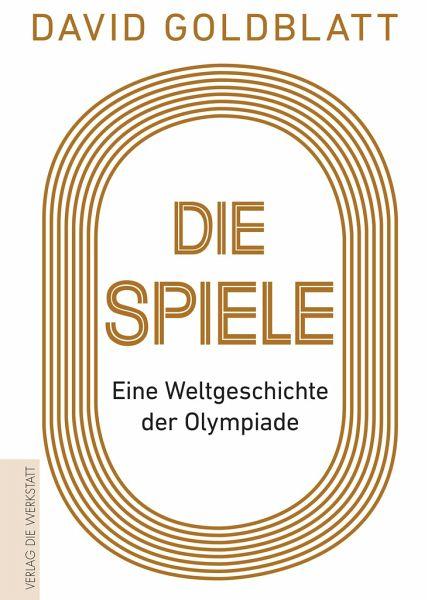 Die Spiele - Goldblatt, David
