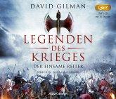 Der einsame Reiter / Legenden des Krieges Bd.3 (2 MP3-CDs)